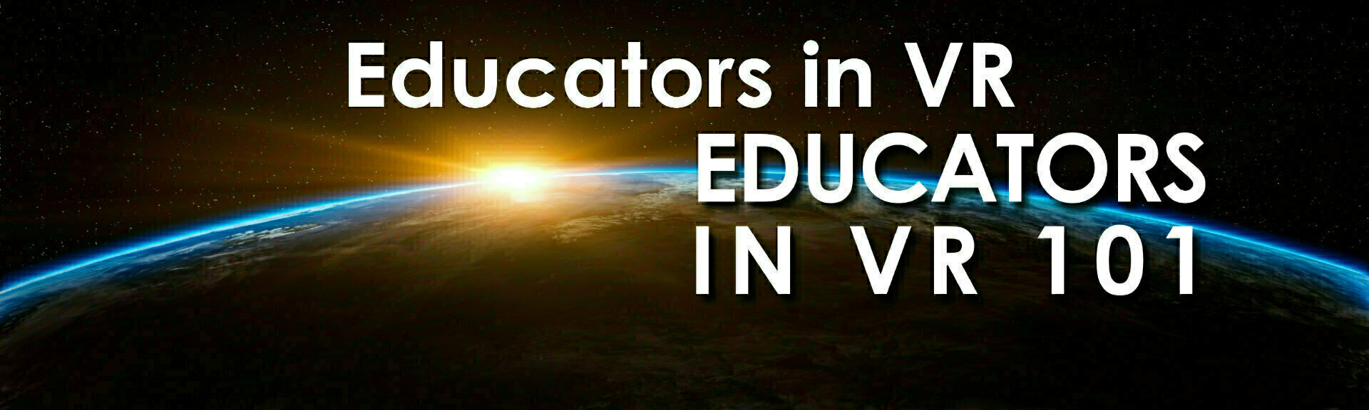Educators in vr   educators in vr 101   altspace banner