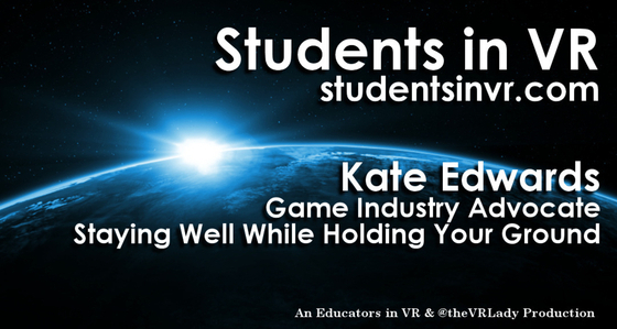 Tile d1041130frn40 students in vr   asvr title kate edwards   game industry advocate
